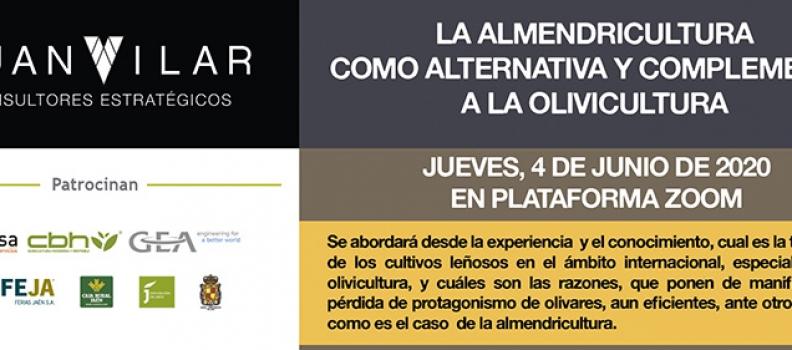 La almendricultura como alternativa y complemento a la olivicultura centrará el diálogo online organizado por el consultor Juan Vilar