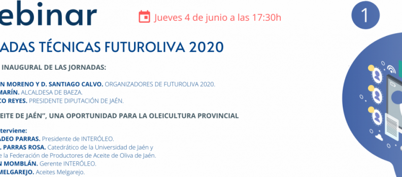 Futuroliva organiza sus jornadas técnicas online durante este mes de junio