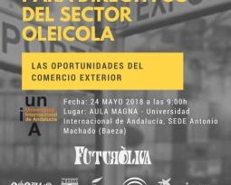 """Futuroliva analizará """"Las oportunidades del comercio exterior"""" en el marco del I Encuentro para Directivos del Sector Oleícola"""